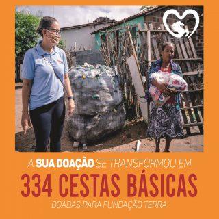 334 cestas básicas são doadas para família atendidas pela Fundação Terra,  garantem comida na mesa de pessoas que vivem na extrema pobreza.